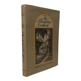 """The Plantation Cookbook"" Hardcover"
