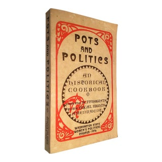 1976 Pots & Politics - A Historical Cookbook