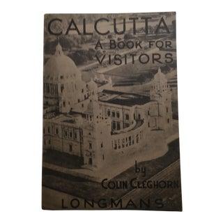 """Colin Cleghorn """"Calcutta: A Book for Visitors"""" 1945 Book"""