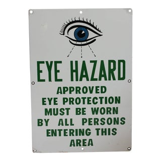 "1930s American Factory Porcelain Sign, ""Eye Hazard"""