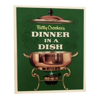 'Betty Crocker's Dinner in a Dish' Hardcover