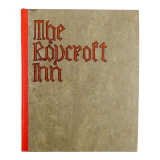 """The Roycroft Inn"" Book by Elbert Hubbard"