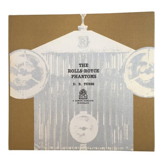 "D. B. Tubbs ""The Rolls-Royce Phantoms"" Book"