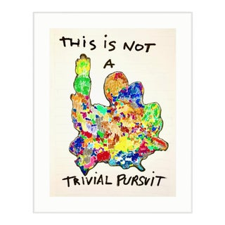 """""""This Is Not a Trivial Pursuit"""" Painting"""