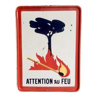 "Antique French Sign ""Attention Au Feu"""
