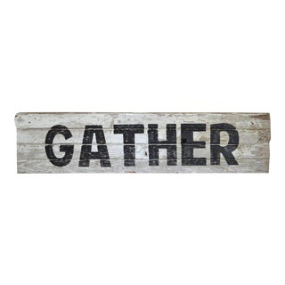 "Primitive Hand-Painted ""Gather"" Sign for the Holiday and Everyday"
