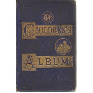 Children's Album of Pictures and Stories, 1871