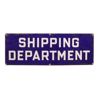 "1930's Original Enamel "" Shipping Department "" Sign"
