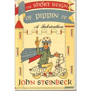 The Short Reign of Pippin IV by John Steinbeck