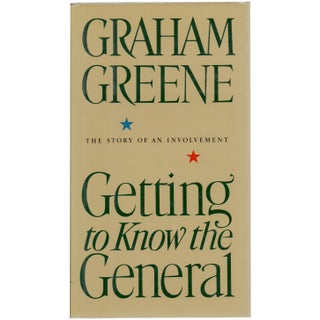 "1980s ""Getting To Know The General: The Story of an Involvement"" First Edition Hardcover Book by Graham Greene"