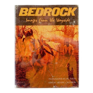 """Bedrock : Images From the Wayside"" 1975 Book"