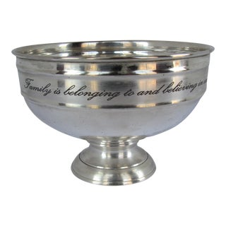 Silver-plate Serving Bowl with Family Quote