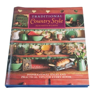 "Book Titled ""Traditional Country Style"" by Elizabeth Wilhide"