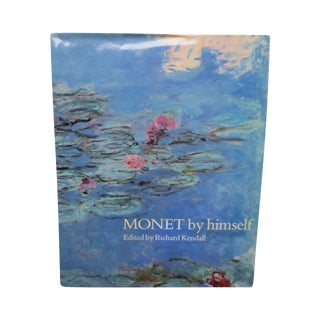Monet by Himself by Kendall