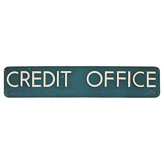 Vintage Credit Office Sign