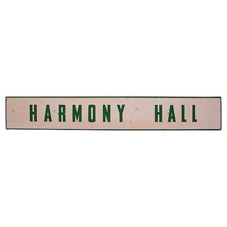 Harmony Hall Sign
