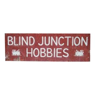Vintage Blind Junction Hobbies Wood Trade Sign