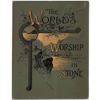 The World's Worship In Stone