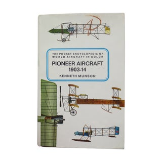 Pioneer Aircraft, 1903-1914 Illustrated