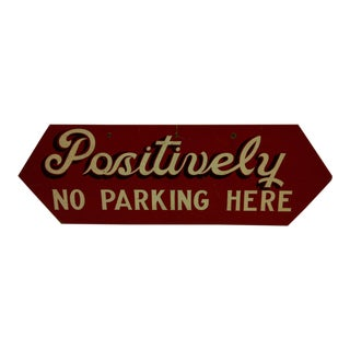 Circa 1950 Wood No Parking Sign