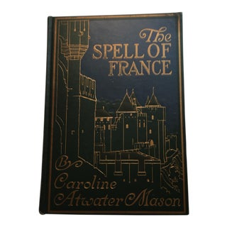 1912 The Spell of France