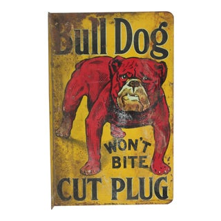 "1900s ""Bull Dog Cut Plug"" Tobacco Double-Sided Tin Sign"