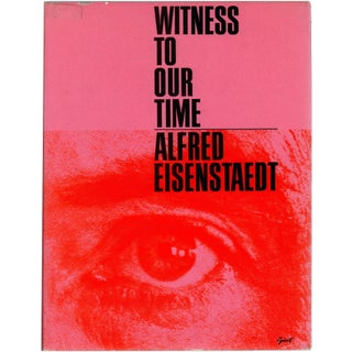 Witness To Our Time by Alfred Eisenstaedt