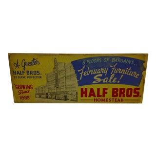 "Vintage Wood Advertising Sign ""Half Bros."" Homestead Pennsylvania - Circa 1930"