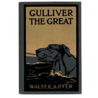 """1922 """"Gulliver the Great"""" Illustrated Book"""