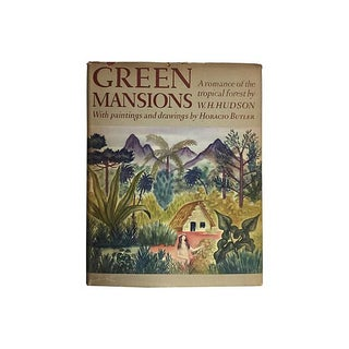 Green Mansions by W. H. Hudson 1943
