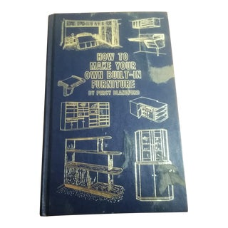 How to Make Your Own Built-In Furniture/First Edition, First Printing