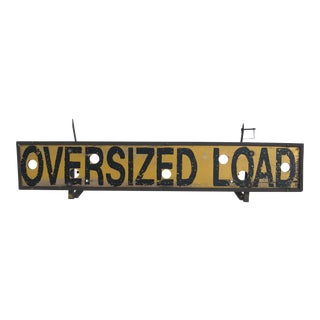 Vintage Industrial Oversized Load Sign