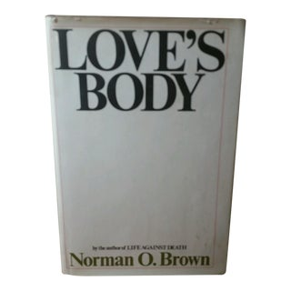 Love's Body by Norman O. Brown