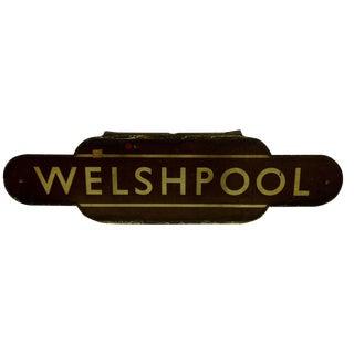 "Vintage British Railway ""Welshpool"" Sign"