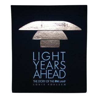 Light Years Ahead/The Story of the PH Lamp / Louis Poulsen_ SALE PRICE $500