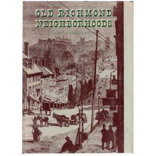 """Old Richmond Neighborhoods"" by Mary Wingfield Scott Circa 1950"