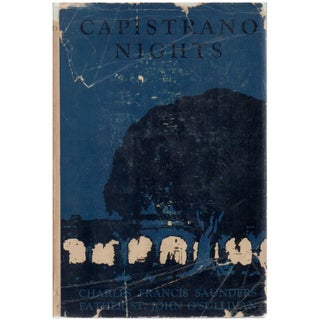 Capistrano Nights by Charles Francis Saunders Book