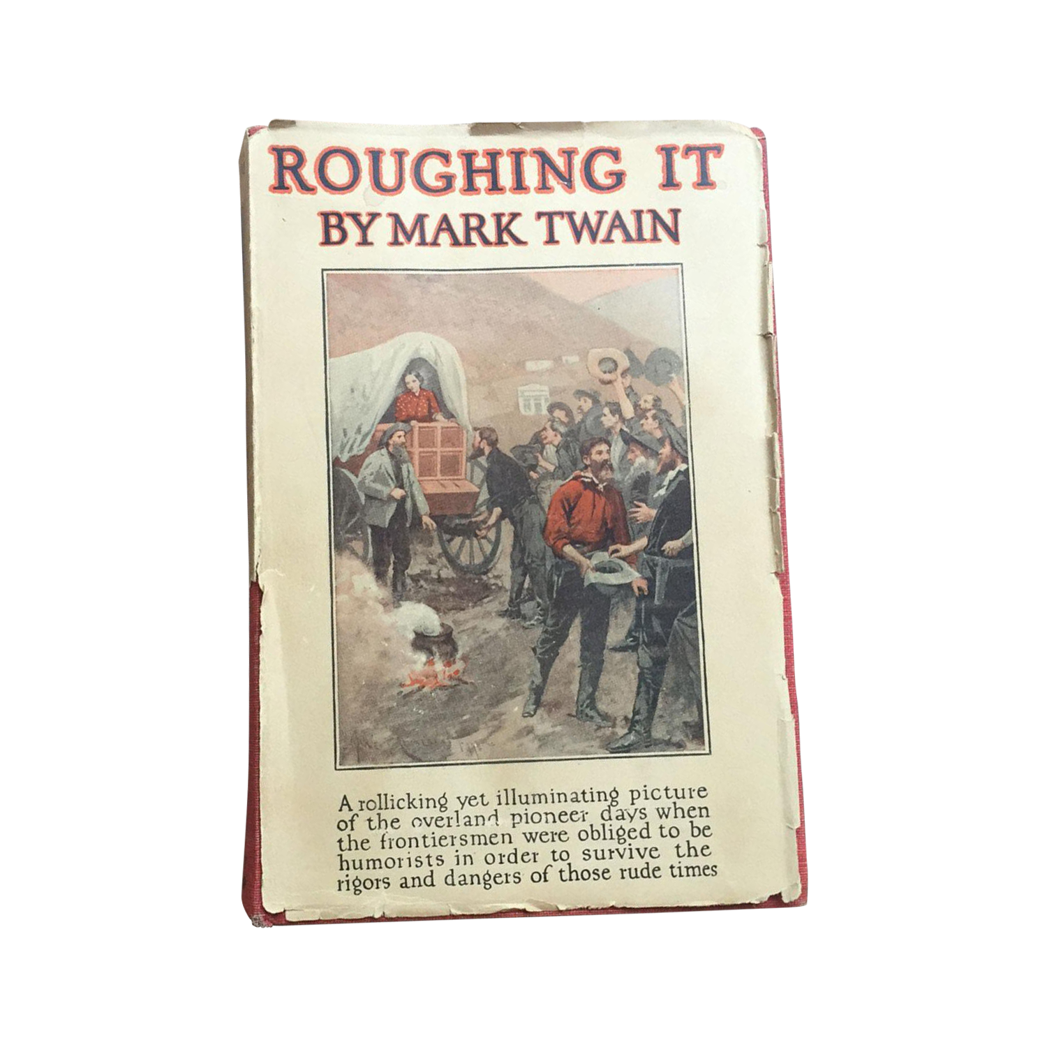 roughing it by mark twain Where and when was mark twain born what was mark twain's real name  find out interesting mark twain facts and quotes from the old farmer's almanac.