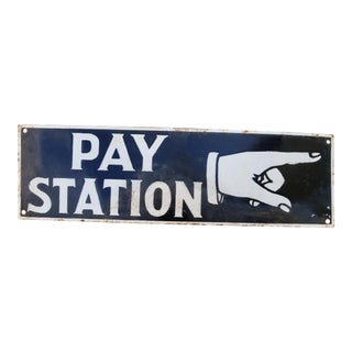 """New Orleans """"Pay Staion"""" Sign"""