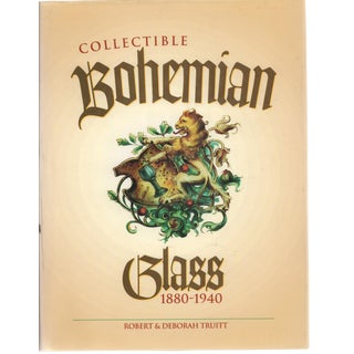 Collectible Bohemian Glass 1880-1940