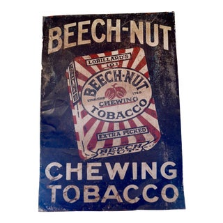Turn of the Century Beech-Nut Chewing Tobacco Sign
