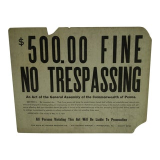 Vintage 'No Trespassing' Sign