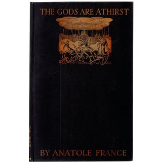 Anatole France' s The Gods Are Athirst