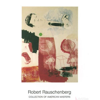 Robert Rauschenberg, Quote, 1999 Poster
