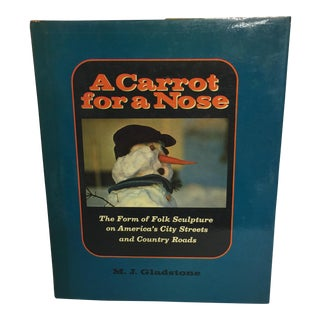 """A Carrot for a Nose"" American Folk Art Book"
