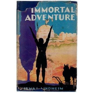 """""""The Immortal Adventure"""" Signed Book Circa 1928"""