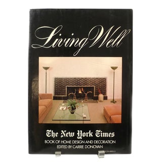 1981 Vintage New York Times Living Well Coffee Table Book