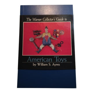The Warner Collector's Guide to American Toys 1981