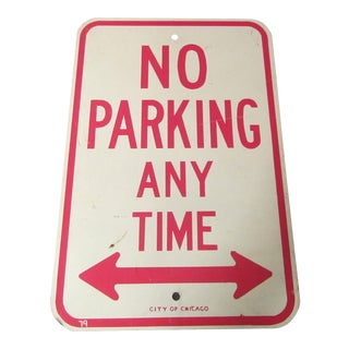 1979 Era City of Chicago No Parking Sign