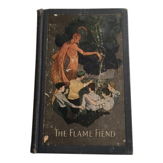 """The Flame Fiend"" 1921 Hallie L. Jameson Book"